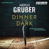 Dinner in the Dark - Andreas Gruber