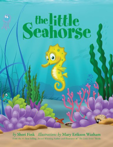 The Little Seahorse (Bravery Book about Overcoming Shyness and Asking for Help)