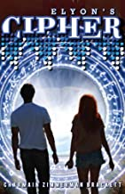 Elyon's Cipher: The Key Guardian Journals Book 2