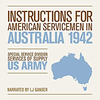 Instructions for American Servicemen in Australia 1942 audiobook cover art