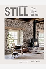 Still: The Slow Home Hardcover