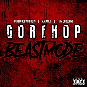 Gorehop Beastmode