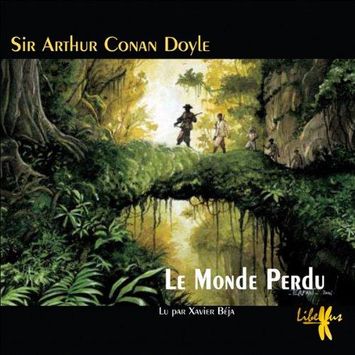 Le Monde Perdu (Les exploits du professeur Challenger 1) cover art