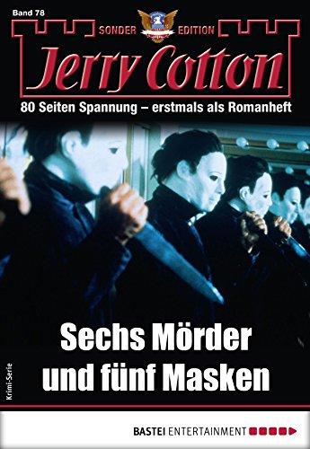 Jerry Cotton Sonder-Edition 78 - Krimi-Serie: Sechs Mörder und fünf Masken