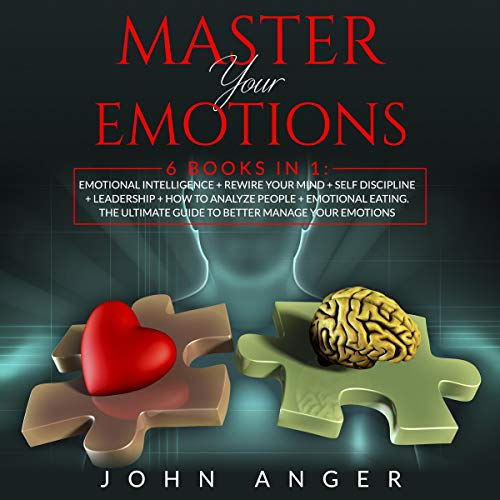 Master Your Emotions: 6 Books in 1 cover art