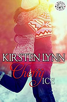 CHERRY ICE (4 MARINES FOR HISTORY Book 3) by [Kirsten Lynn]