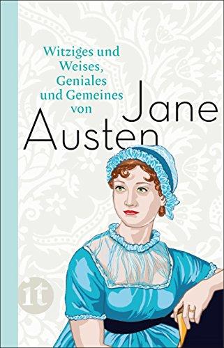 Witziges und Weises, Geniales und Gemeines von Jane Austen (insel taschenbuch)