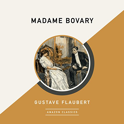 Madame Bovary (AmazonClassics Edition) audiobook cover art