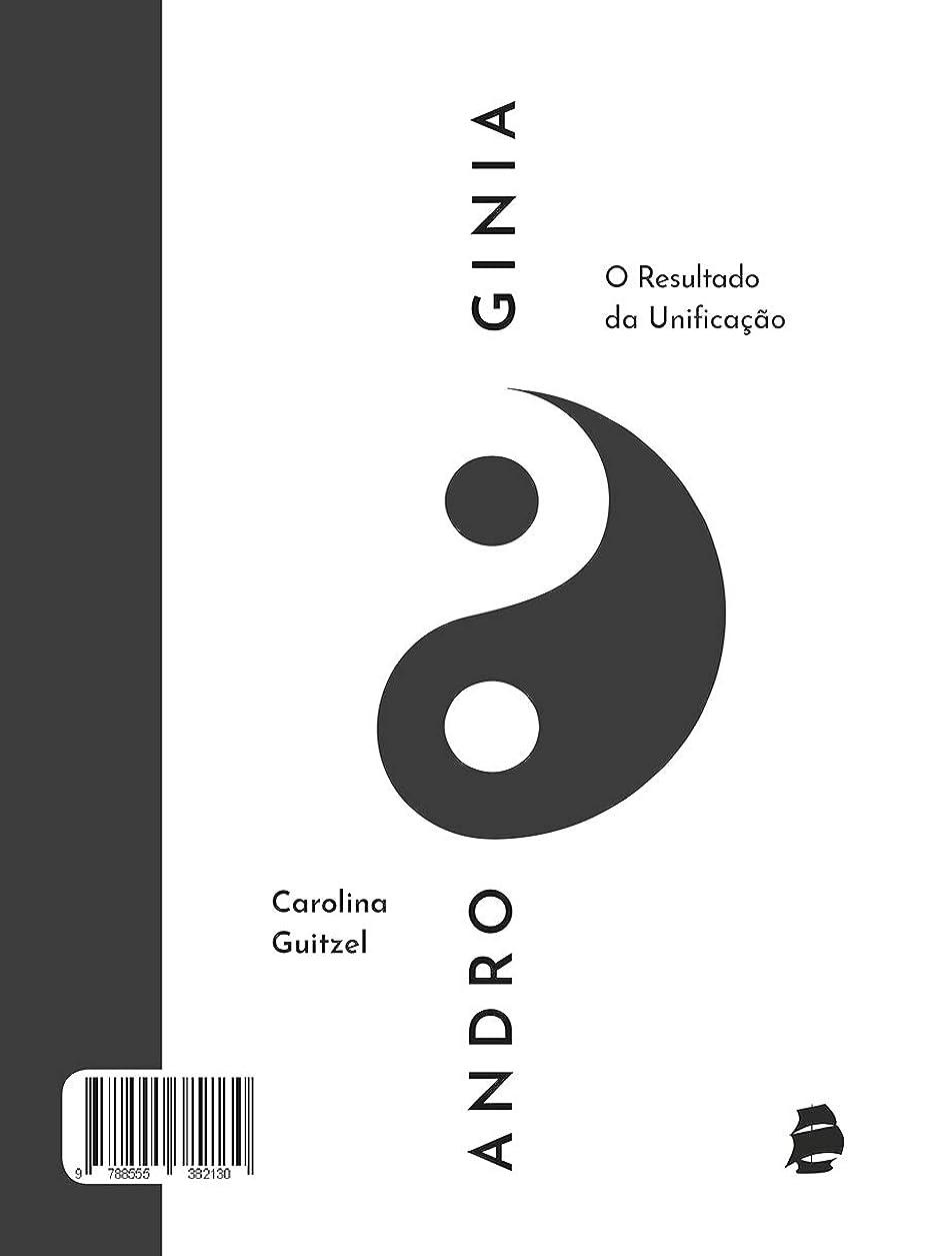 ランチホームレス友情Androginia: O resultado da unifica??o (Portuguese Edition)