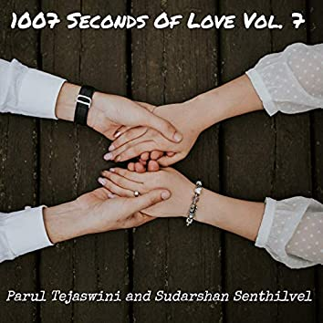 1007 Seconds of Love Vol. 7