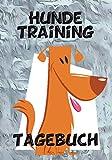 Hunde Training Tagebuch: liebevoll gestaltetes Tagebuch für das Hunde Training. Für schöne Erinnerung an die Zeit mit deinem Welpen.
