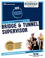 Bridge & Tunnel Supervisor (Career Examination)