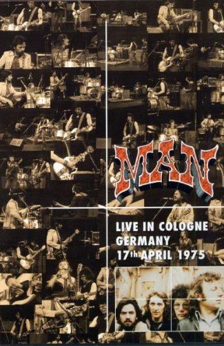 Man: Live in Cologne Germany 1975
