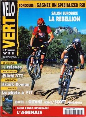 VELO VERT [No 83] du 01 10 1997 - SALON EUROBIKE LA REBELLION - 26 CINTRES RELEVES - PILOTE VTT - FRANK ROMAN - LA PHOTO A VTT - DUEL - GITANE - SCOTT PURGATORY