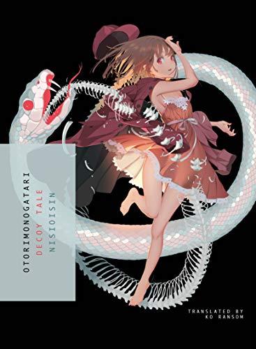 Otorimonogatari: Decoy Tale (Monogatari Light Novel)