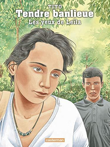 Tendre Banlieue, Tome 10 : Les yeux de Leïla