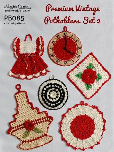 Crochet Pattern Premium Vintage Potholders Set 2 PB085-R (English Edition)