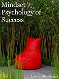 Mindset Psychology of Success (English Edition)
