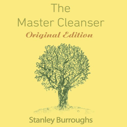 The Master Cleanser audiobook cover art