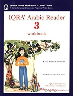IQRA Arabic Reader 3 Workbook (A Comprehensive and Systematic Program of Arabic Studies, 3)