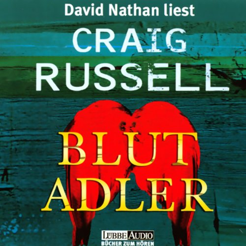 Blutadler                    By:                                                                                                                                 Craig Russell                               Narrated by:                                                                                                                                 David Nathan                      Length: 6 hrs and 51 mins     Not rated yet     Overall 0.0