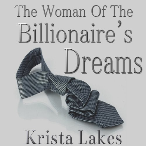 The Woman of the Billionaire's Dreams audiobook cover art