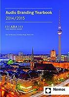 Audio Branding Yearbook 2014/2015: Aba Audio Branding Academ
