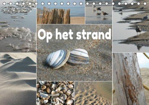 Op het Strand - Nederlandse Versie (Bureaukalender 2014 DIN A5 vertikaal): Op het Strand - Zandvoort, Nederland (Bureaukalender, 14 Pagina's)