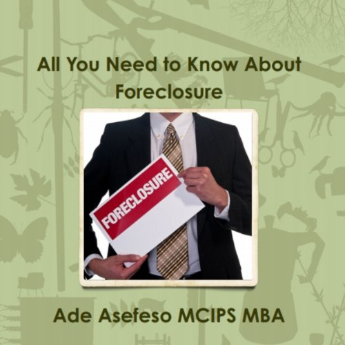 All You Need to Know About Foreclosure audiobook cover art