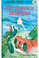 Hardy Boys 15: The Sinister Signpost (The Hardy Boys) Kindle Edition