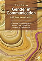 Gender in Communication: A Critical Introduction