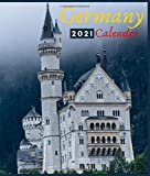 Germany Calendar 2021: Monday to Sunday 2021 Monthly Calendar Book with Images of Germany. Explore Germany And Other Region With Vision Board. Gift.
