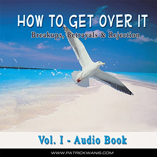 How to Get Over It audiobook cover art