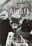 Trotzdem Alaaf!. Kölner Rosenmontag 1991