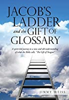 Jacob's Ladder and the Gift of Glossary