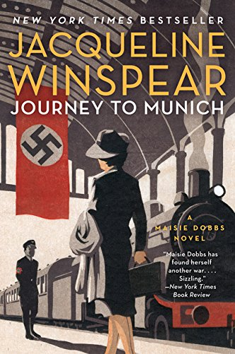 Journey to Munich: A Maisie Dobbs Novel (Maisie Dobbs, 12)