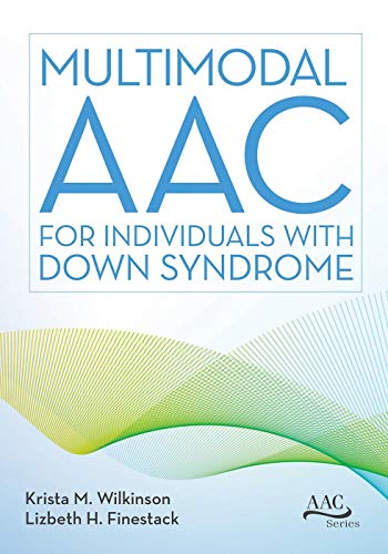Multimodal AAC for Individuals with Down Syndrome (English Edition)