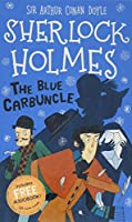 The Blue Carbuncle (The Sherlock Holmes Children's Collection (Easy Classics))