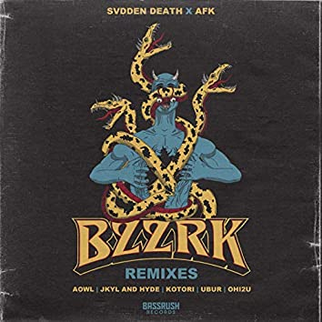 BZZRK Remixes