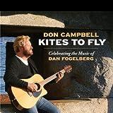 Kites to Fly: Celebrating the Music of Dan Fogelberg