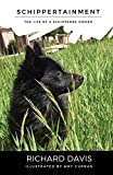 Schippertainment: Life as a Schipperke Owner
