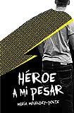 Héroe a mi pesar: 342 (Gran Angular)