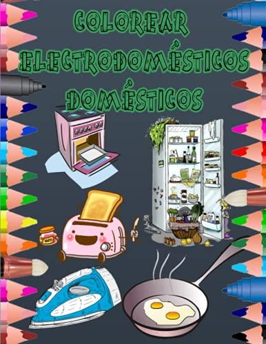 COLOREAR ELECTRODOMÉSTICOS DOMÉSTICOS: Molde para colorear, reloj, batidora, plancha, tostadora ...