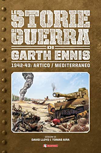 Storie di guerra. 1942-43: Artico/Mediterraneo (Vol. 3)