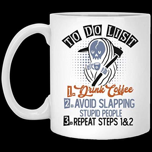 N\A Lista de tareas Pendientes Beber café Evite abofetear a Personas estúpidas Taza de café de cerámica Divertida - Taza Divertida de Halloween y Navidad - Taza de café 11.Oz