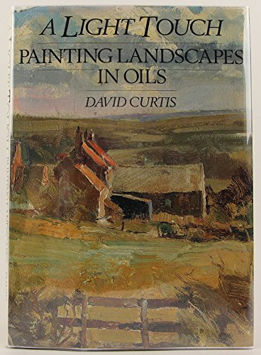 A Light Touch: Painting Landscapes in Oils