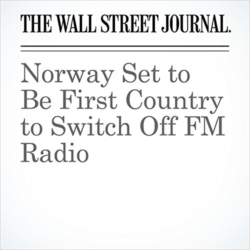 Norway Set to Be First Country to Switch Off FM Radio copertina