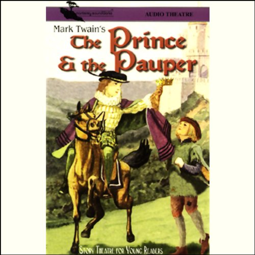 The Prince and the Pauper (Dramatized) audiobook cover art