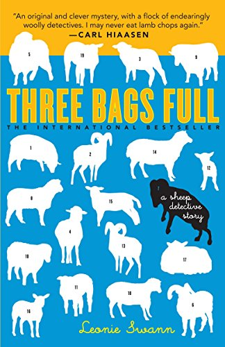 Compare Textbook Prices for Three Bags Full: A Sheep Detective Story Reprint Edition ISBN 9780767927055 by Leonie Swann,Anthea Bell