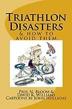 Triathlon Disasters & How to Avoid Them